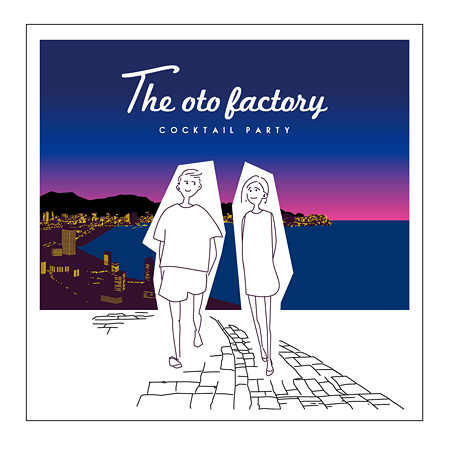 the oto factory『カクテルパーティー』ジャケット