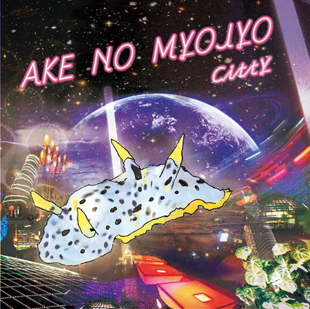 CittY『AKE NO MYOJYO』ジャケット