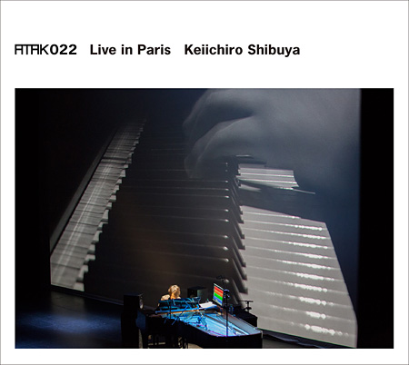 Keiichiro Shibuya『ATAK022 Live in Paris』ジャケット