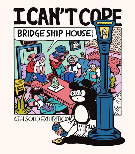 BRIDGE SHIP HOUSE『I CAN'T COPE』メインビジュアル