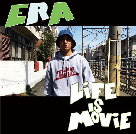 ERA『LIFE IS MOVIE』ジャケット