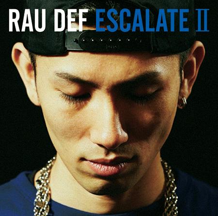 RAU DEF『ESCALATE II』ジャケット