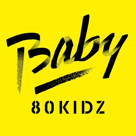 80KIDZ『Baby EP』配信盤ジャケット