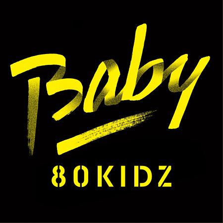 80KIDZ『Baby EP』CD盤ジャケット
