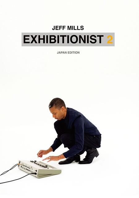ジェフ・ミルズ『Exhibitionist2』ジャケット