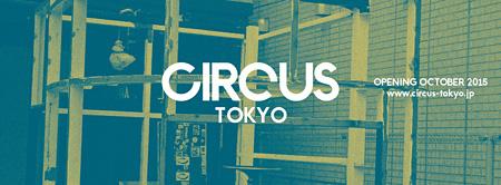 CIRCUS Tokyoイメージビジュアル