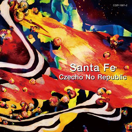 Czecho No Republic『Santa Fe』初回限定盤ジャケット