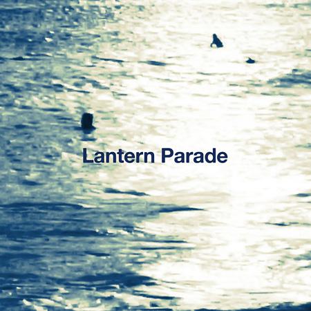 Lantern Parade『かけらたち』ジャケット