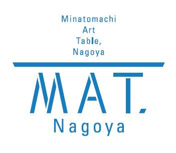 「Minatomachi Art Table, Nagoya[MAT, Nagoya]」ロゴ