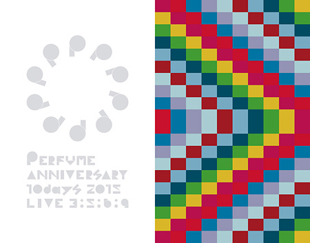 Perfume『Perfume Anniversary 10days 2015 PPPPPPPPPP「LIVE 3:5:6:9」』初回限定盤Blu-rayジャケット