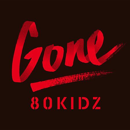 80KIDZ『Gone EP』ジャケット
