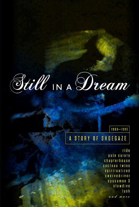 V.A.『STILL IN A DREAM -A STORY OF SHOEGAZE 1988-1995-』ジャケット
