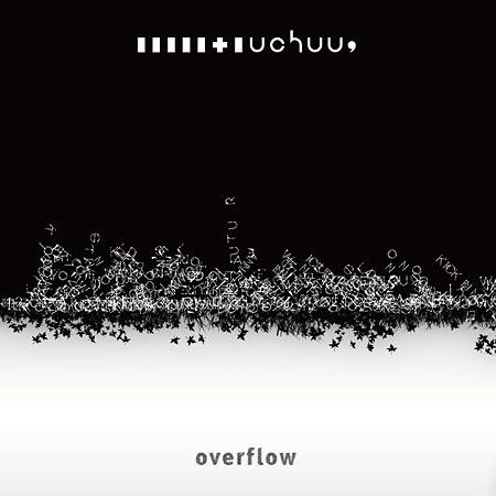 uchuu,『overflow』ジャケット