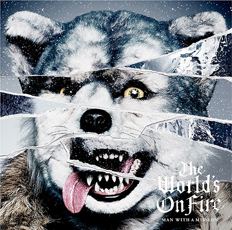 MAN WITH A MISSION『The World's On Fire』初回限定盤ジャケット