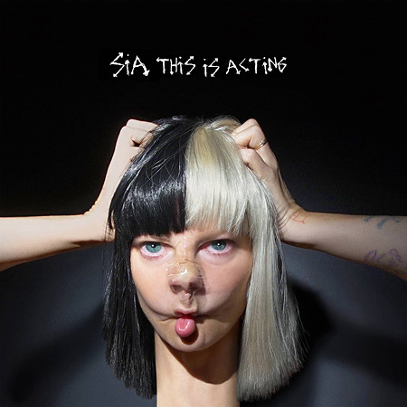 Sia『This Is Acting』ジャケット