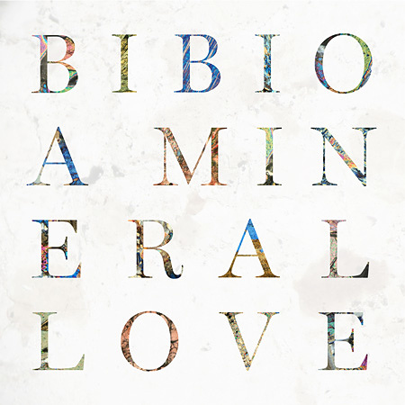 Bibio『A Mineral Love』ジャケット