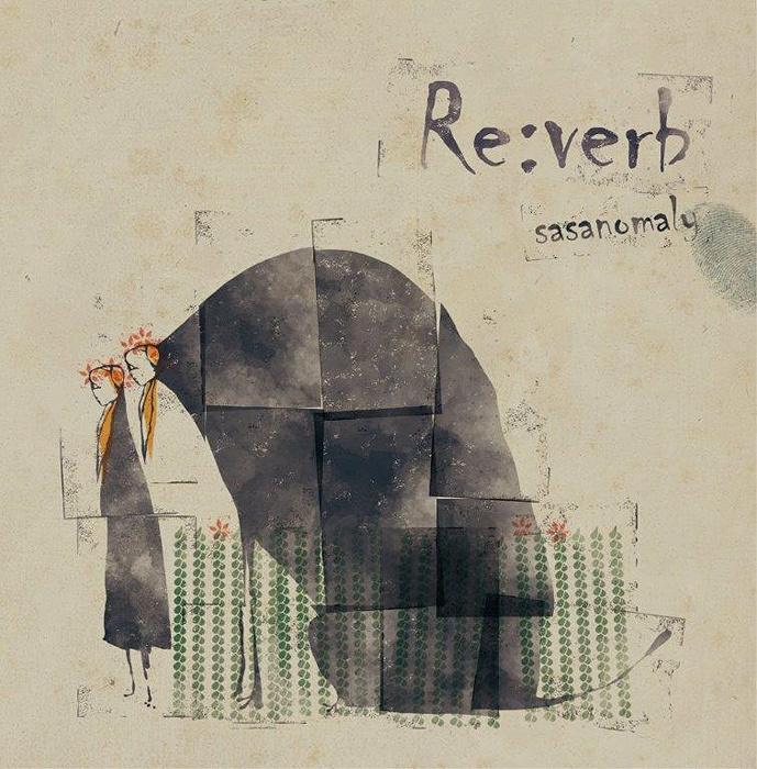 ササノマリイ『Re:verb』ジャケット