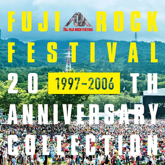 V.A.『FUJI ROCK FESTIVAL 20TH ANNIVERSARY COLLECTION(1997-2006)』ジャケット