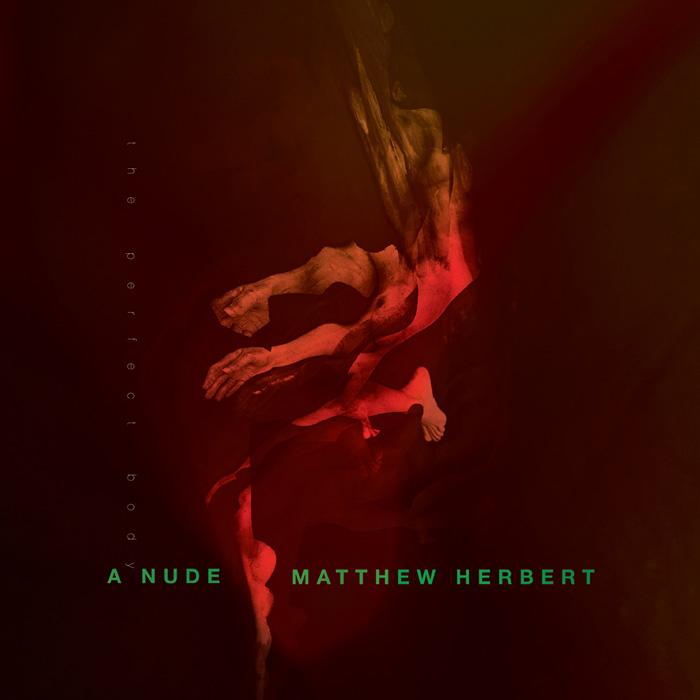 マシュー・ハーバート『A Nude (The Perfect Body)』ジャケット