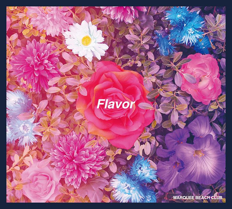 MARQUEE BEACH CLUB『Flavor』ジャケット