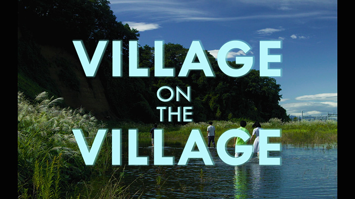 『VILLAGE ON THE VILLAGE』