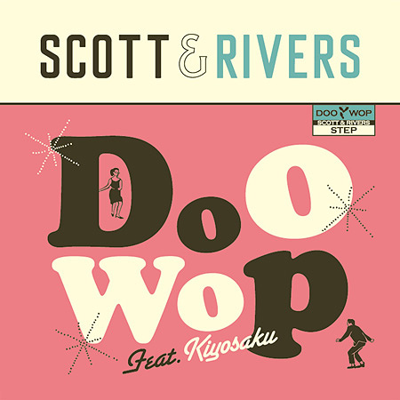Scott & Rivers『Doo Wop feat.キヨサク(MONGOL800)』ジャケット