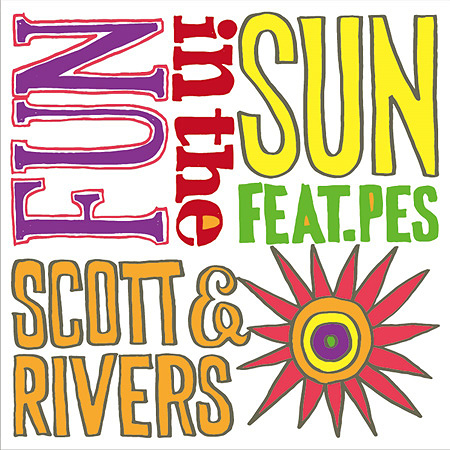 Scott & Rivers『FUN IN THE SUN feat. PES(RIP SLYME)』ジャケット