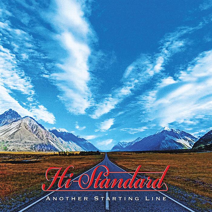 Hi-STANDARD『ANOTHER STARTING LINE』ジャケット