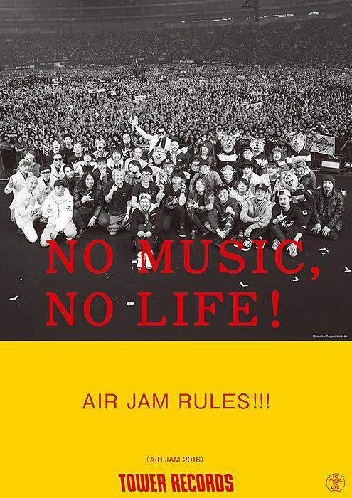 「NO MUSIC, NO LIFE!」ポスター(『AIR JAM 2016』)