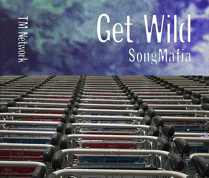 TM NETWORK『GET WILD SONG MAFIA』ジャケット