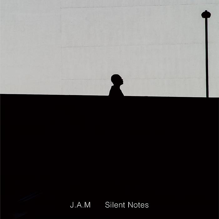 J.A.M『Silent Notes』ジャケット