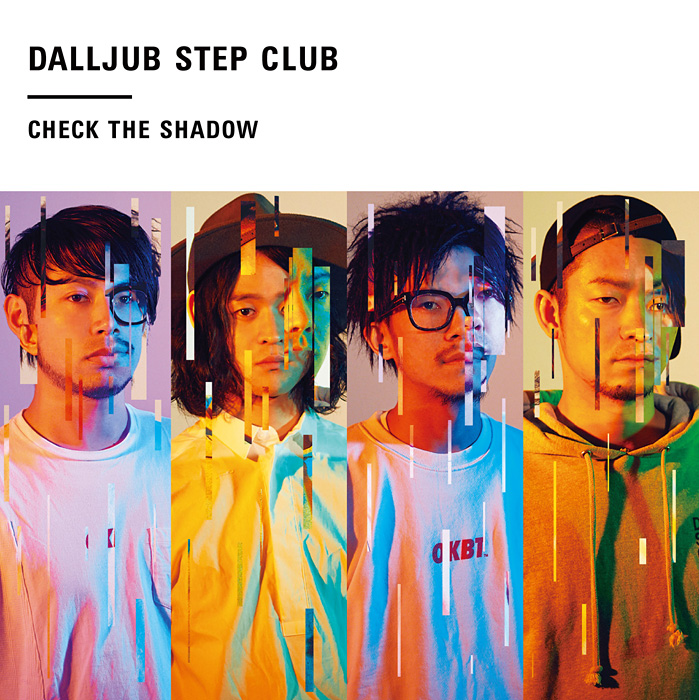 DALLJUB STEP CLUB『Check The Shadow』ジャケット