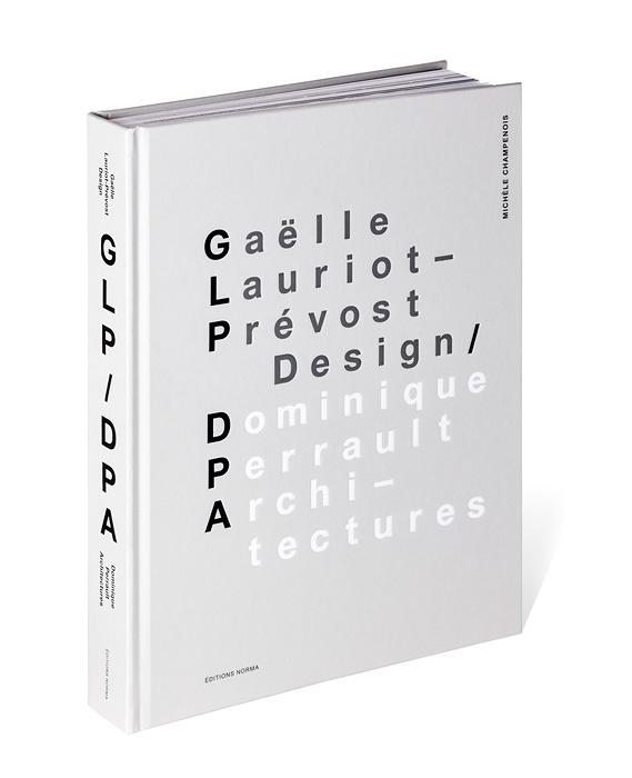 「Gaëlle Lauriot-Prévost Design」 Dominique Perrault Architecture 2016年 Éditions Norma 書籍