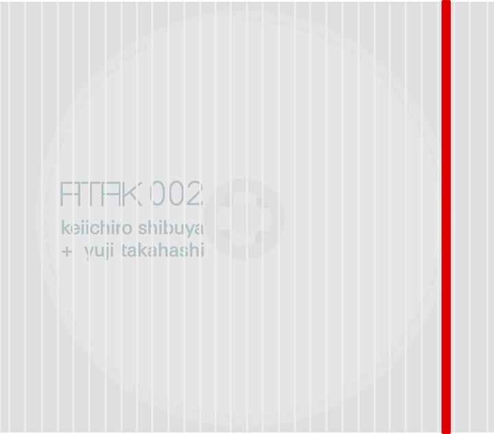 Keiichiro Shibuya + Yuji Takahashi『ATAK002』ジャケット