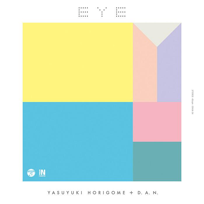 YASUYUKI HORIGOME + D.A.N.『EYE』ジャケット
