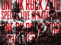 ONE OK ROCK『ONE OK ROCK 2016 SPECIAL LIVE IN NAGISAEN』