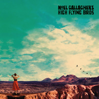 Noel Gallagher's High Flying Birds『Who Built The Moon』初回生産限定盤