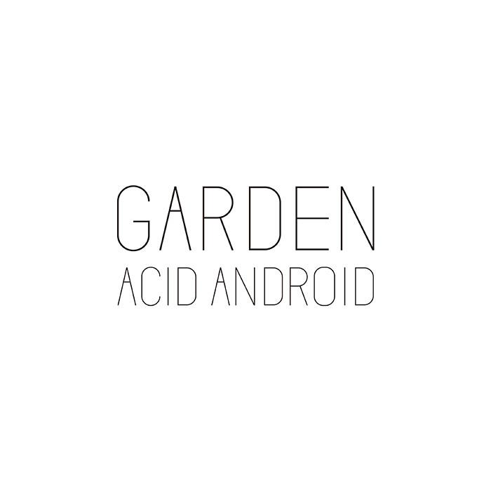 ACID ANDROID『GARDEN』ジャケット