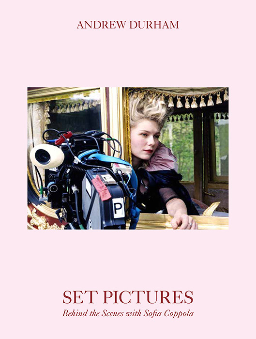 『Andrew Durham SET PICTURES Behind the Scenes with Sofia Coppola』表紙