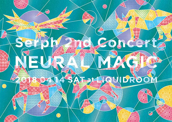 "『Serph 2nd Concert""NEURAL MAGIC""』ビジュアル"