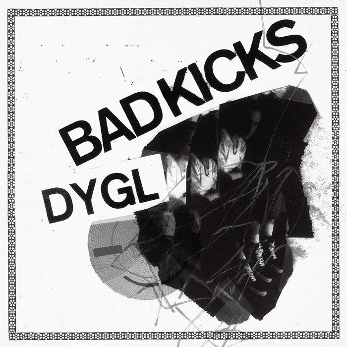 DYGL『Bad Kicks』ジャケット
