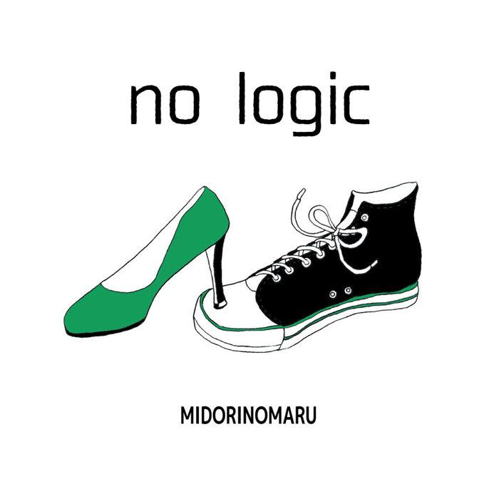 MIDORINOMARU『no logic』ジャケット