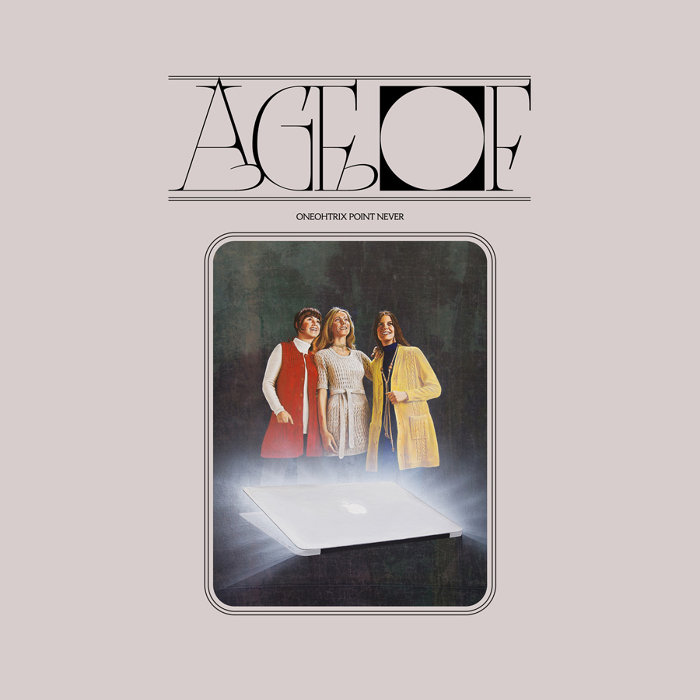 Oneohtrix Point Never『AGE OF』ジャケット