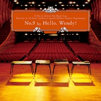 Hello, Wendy!『No.9』