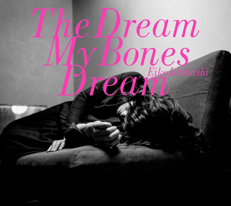 石橋英子『The Dream My Bones Dream』ジャケット