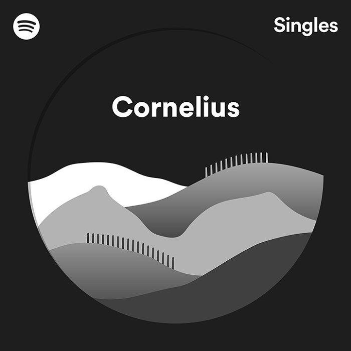 Cornelius「Spotify Singles」ジャケット