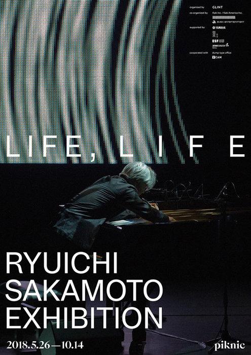 『Ryuichi Sakamoto Exhibition: LIFE, LIFE』ポスタービジュアル