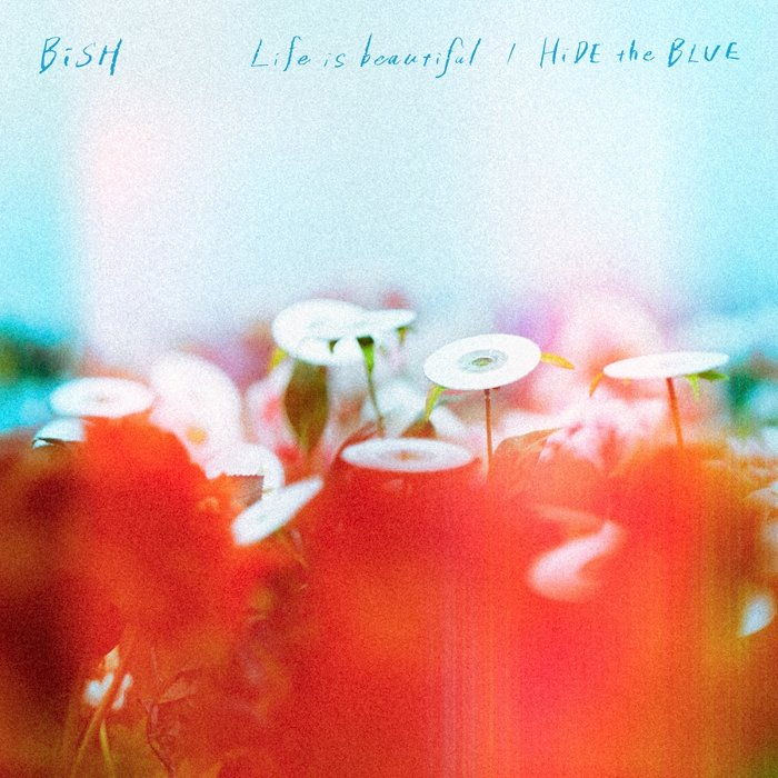 BiSH『Life is beautiful / HiDE the BLUE』DVD盤ジャケット