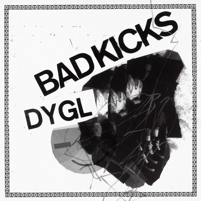 DYGL『Bad Kicks/Hard to Love』ジャケット