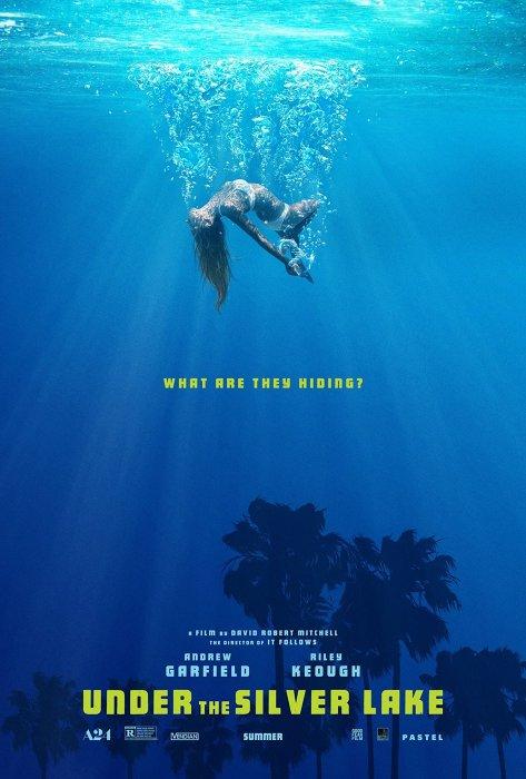 『アンダー・ザ・シルバーレイク』ポスタービジュアル ©2017 Under the LL Sea, LLC